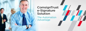 ComSignTrust e-Signature Solutions For Enterprise